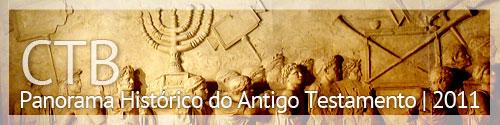 Panorama Histórico do Antigo Testamento